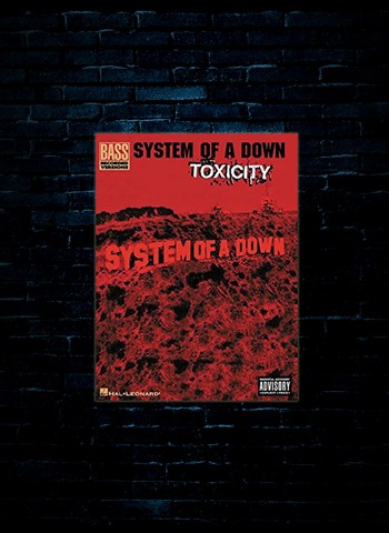 System Of A Down Toxicity For Bass