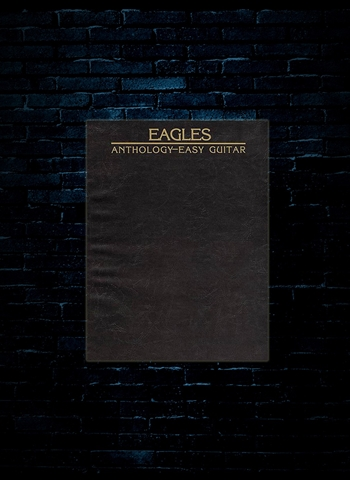 Eagles Anthology for Easy Guitar